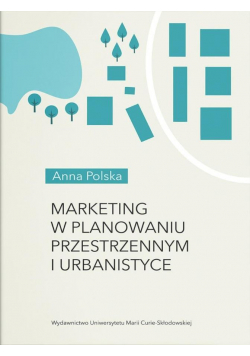 Marketing w planowaniu przestrzennym i urbanistyce