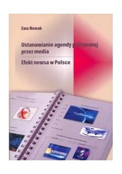 Ustanawianie agendy politycznej przez media.
