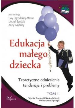 Edukacja małego dziecka Tom I