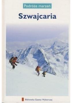 Podróże Marzeń Szwajcaria