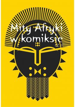 Mity Afryki w komiksie Część II
