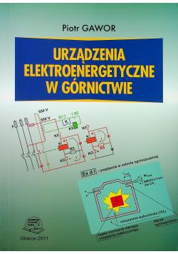 Urządzenia elektroenergetyczne w górnictwie