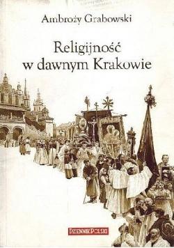 Religijność w dawnym Krakowie