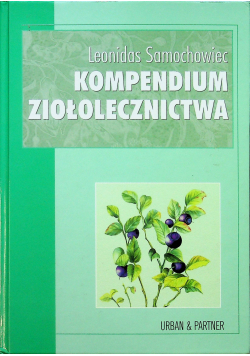 Kompendium ziołolecznictwa