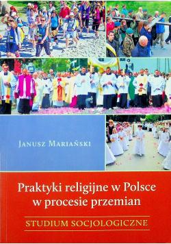 Praktyki religijne w Polsce w procesie przemian