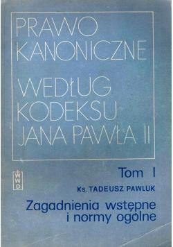 Prawo Kanoniczne według kodeksu Jana Pawła II