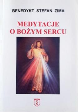 Medytacje o Bożym Sercu