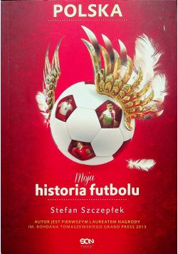 Moja historia futbolu Tom 2 Polska