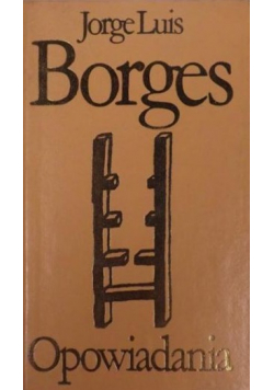 Borges Opowiadania