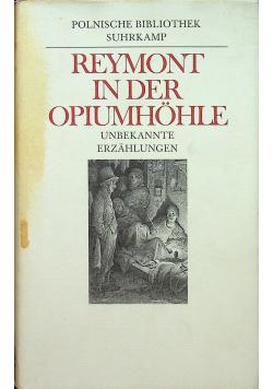 Reymont in der Opiumhohle