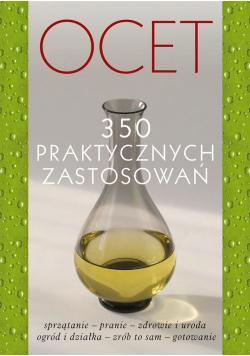Ocet. 350 praktycznych zastosowań