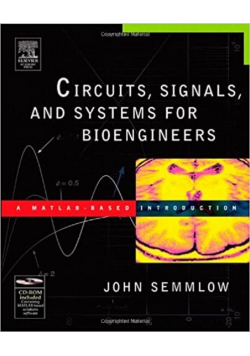 Circuits, signals and systems for bioengineers