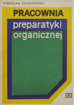 Pracownia preparatyki organicznej