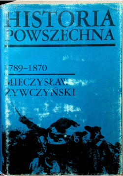 Historia powszechna  1789 1870