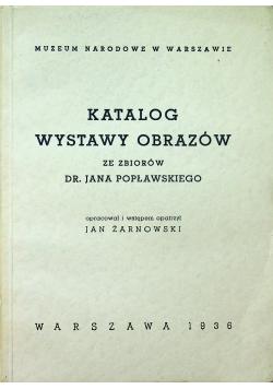 Katalog wystawy obrazów ze zbiorów Dr Jana Popławskiego Reprint z 1936 r.