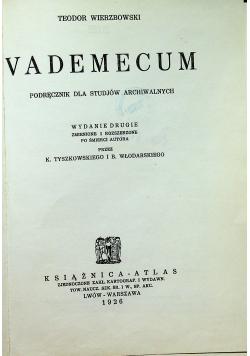 Vademecum Podręcznik dla studjów archiwalnych reprint z 1926 r