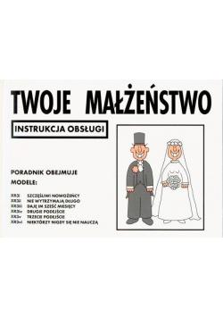 Instrukcja obsługi - Twoje małżeństwo