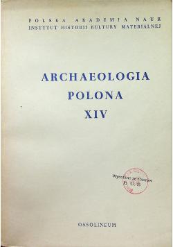 Archeologia polonia XIV
