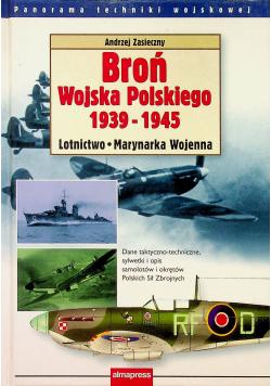 Broń Wojska Polskiego 1939 - 1945