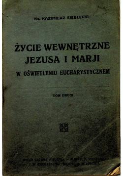 Życie wewnętrzne Jezusa i Marji 1927 r.