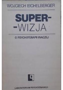 Superwizja o psychoterapii inaczej