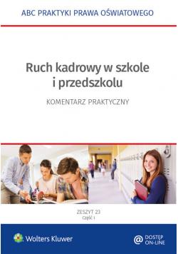 Ruch kadrowy w szkole i przedszkolu Zeszyt 23 Część 1-2