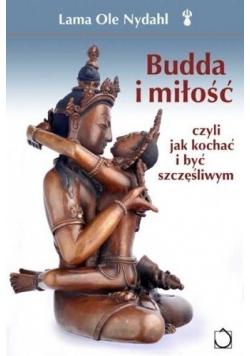 Budda i miłość czyli jak kochać i być szczęśliwym