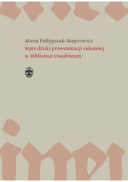 Stare druki proweniencji zakonnej w Bibliotece..