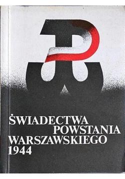 Świadectwa Powstania Warszawskiego 1944