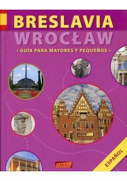 Breslavia/Wrocław. Guia Para Mayores y Pequenos