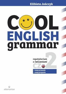 Cool English Grammar Repetytorium z ćwiczeniami część 2