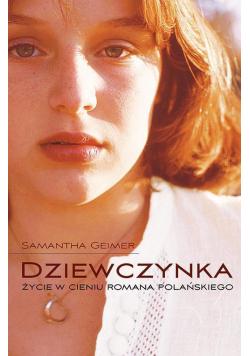Dziewczynka. Życie w cieniu Romana Polańskiego