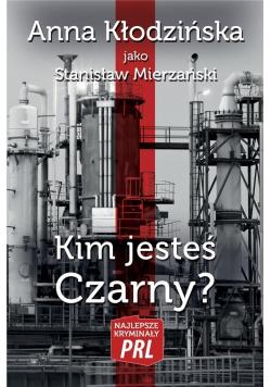 Najlepsze kryminały PRL. Kim jesteś Czarny?