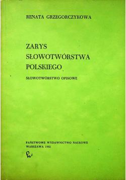 Zarys słowotwórstwa polskiego