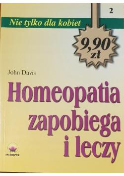 Homeopatia zapobiega i leczy