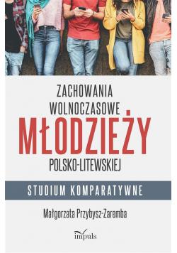 Zachowania wolnoczasowe młodzieży pol-lit.
