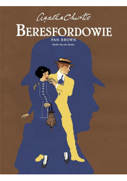 Agatha Christie Beresfordowie. Pan Brown