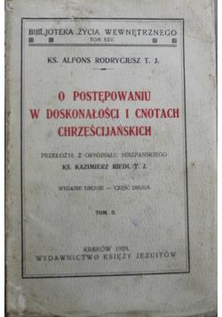 O postępowaniu w doskonałości i cnotach chrześcijańskich 1929 r