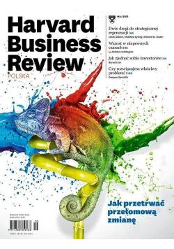 Harvard Business Review nr 5 Jak przetrwać przełomową zmianę