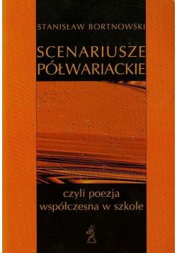 Scenariusze półwariackie czyli poezja współczesna w szkole