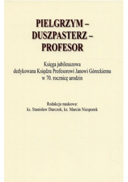 Pielgrzym duszpasterz profesor