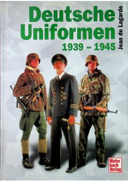 Deutsche Uniformen 1939 - 1945