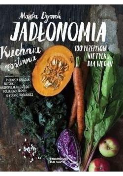 Jadłonomia Kuchnia roślinna 100 Przepisów