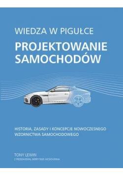 Wiedza w pigułce. Projektowanie samochodów