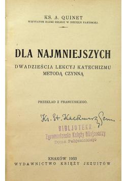Dla najmniejszych dwadzieścia lekcyj katechizmu metodą czynną 1933 r