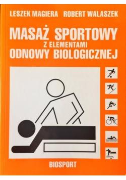 Masaż sportowy z elementami odnowy biologicznej