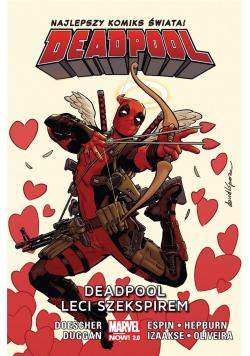 Deadpool T.7 Deadpool leci Szekspirem