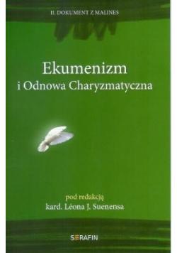 Ekumenizm i Odnowa Charyzmatyczna. II Dokument