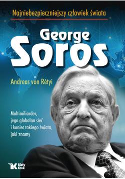 Georg Soros najniebezpieczniejszy człowiek świata