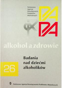 Alkohol a zdrowie Badania nad dziećmi alkoholików